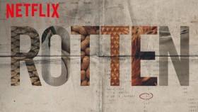 Rotten: el documental de Netflix que muestra los aspectos podridos del negocio agroindustrial